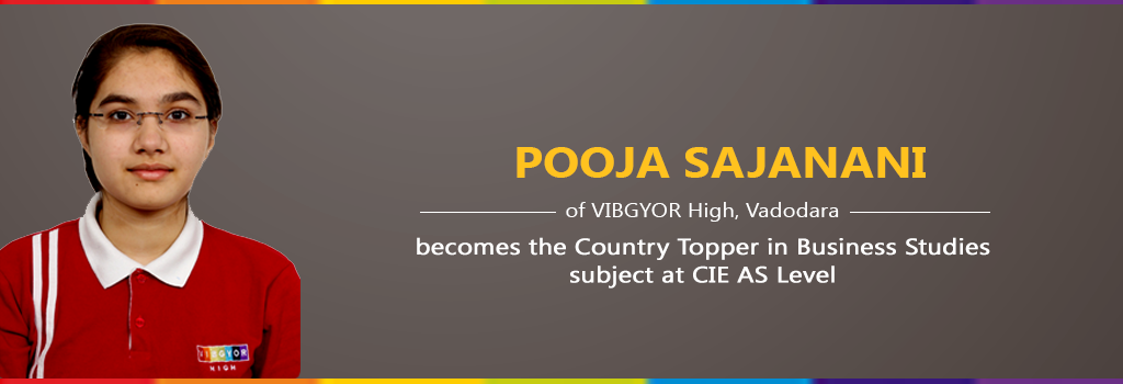 VIBGYOR High's Pooja Sajanani becomes the Country Topper in Business Studies subject at CIE AS Level