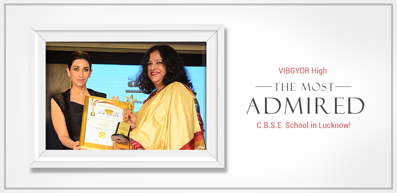 Most Admired Brand - VIBGYOR High Lucknow